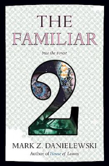 Familiar, Volume 2 av Mark Z. Danielewski (Heftet)