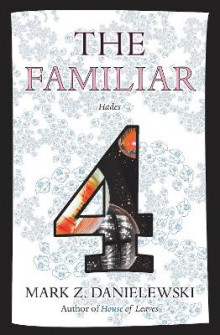 The Familiar, Volume 4 Hades av Mark Z. Danielewski (Heftet)