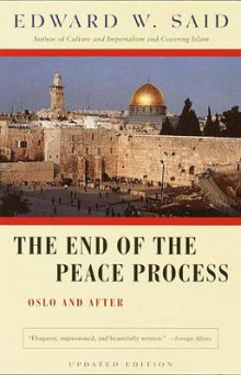 The End of the Peace Process av Professor Edward W Said (Heftet)