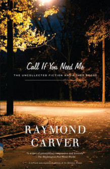 Call If You Need ME av Raymond Carver (Heftet)