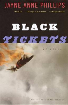 Black Tickets av Jayne Anne Phillips (Heftet)