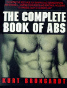 Complete Book of Abs av Kurt Brungardt (Heftet)
