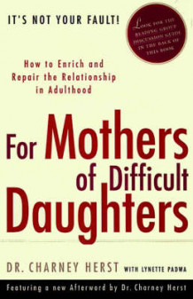 For Mothers of Difficult Daughters av Charney Herst (Heftet)