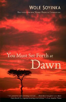 You Must Set Forth at Dawn av Wole Soyinka (Heftet)