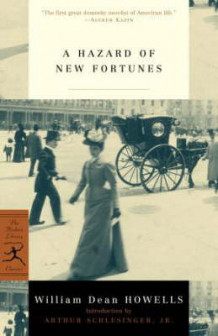 A Hazard of New Fortunes av William D. Howells (Heftet)