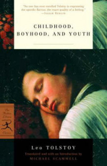 Childhood, Boyhood and Youth av Leo Tolstoy (Heftet)