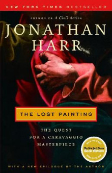 The Lost Painting av Jonathan Harr (Heftet)
