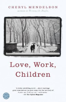 Love, Work, Children av Cheryl Mendelson (Heftet)