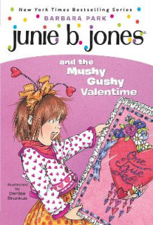 Junie B. Jones and the Mushy Gushy Valentine av Barbara Park (Heftet)
