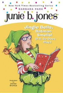 Junie B, 1st Grader: Jingle Bel No.25 av Barbara Park (Heftet)