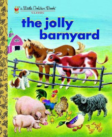 The Jolly Barnyard av Annie North Bedford og Tibor Gergely (Innbundet)