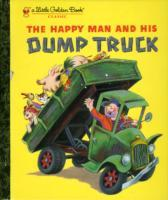 The Happy Man and His Dump Truck av Tibor Gergely (Innbundet)