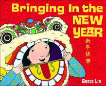 Bringing in the New Year av Grace Lin (Innbundet)
