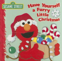 Have Yourself a Furry Little Christmas: Sesame Street av Naomi Kleinberg (Pappbok)