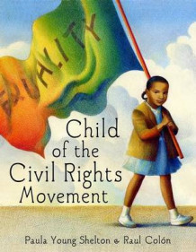 Child of the Civil Rights Movement av Paula Young Shelton (Innbundet)