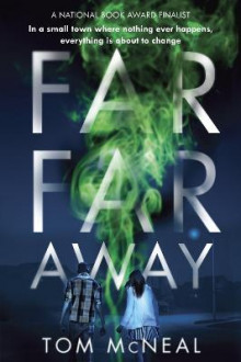 Far Far Away av Tom McNeal (Heftet)