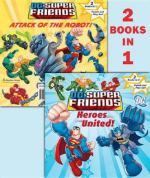 DC Super Friends: Heroes United!/Attack of the Robot! av Dennis Shealy (Blandet mediaprodukt)