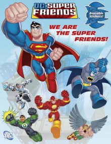 We Are the Super Friends av Dennis Shealy (Blandet mediaprodukt)