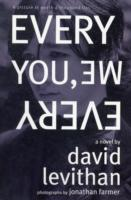 Every You, Every Me av David Levithan og Jonathan Farmer (Heftet)