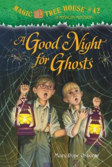 A Good Night for Ghosts av Mary Pope Osborne (Innbundet)