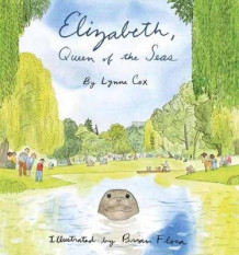 Elizabeth, Queen Of The Seas av Lynne Cox (Innbundet)