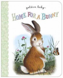 Home for a Bunny av Margaret Wise Brown (Pappbok)