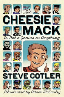 Cheesie Mack Is Not a Genius or Anything av Stephen L Cotler og Steve Cotler (Innbundet)