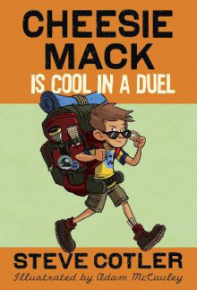 Cheesie Mack Is Cool in a Duel av Stephen L Cotler og Steve Cotler (Innbundet)