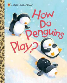 How Do Penguins Play? av Elizabeth Dombey og David Walker (Innbundet)
