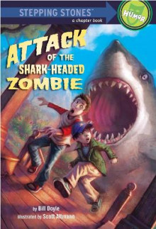 Attack of the Shark-Headed Zombie av Bill Doyle (Heftet)