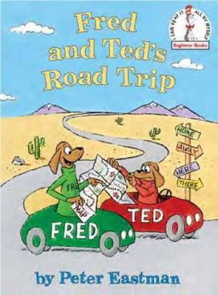 Fred and Ted's Road Trip av Peter Eastman (Innbundet)