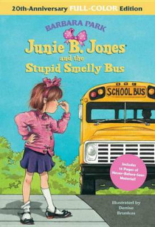 Junie B. Jones and the Stupid Smelly Bus: 20th-Anniversary Full-Color Edition (Junie B. Jones) av Barbara Park (Innbundet)