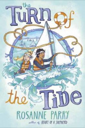 The Turn Of The Tide av ROSANNE PARRY (Innbundet)