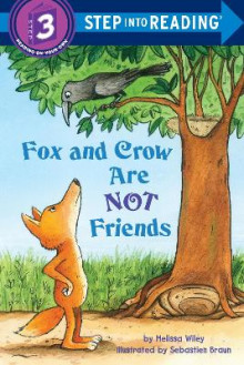 Fox and Crow Are Not Friends av Melissa Wiley (Heftet)