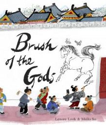 Brush Of The Gods av Lenore Look (Innbundet)