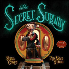 The Secret Subway av Shana Corey (Innbundet)