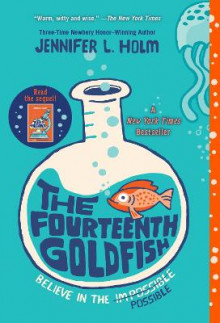 The Fourteenth Goldfish av Jennifer L Holm (Heftet)