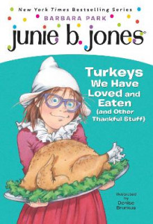 Junie B. Jones #28: Turkeys We Have Loved and Eaten (and Other Thankful Stuff) av Barbara Park (Heftet)