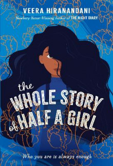 The Whole Story of Half a Girl av Veera Hiranandani (Heftet)