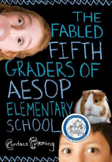 The Fabled Fifth Graders of Aesop Elementary School av Candace Fleming (Heftet)