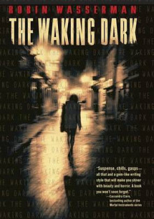 The Waking Dark av Robin Wasserman (Heftet)