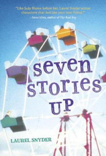 Seven Stories Up av Laurel Snyder (Heftet)