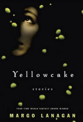 Yellowcake av Margo Lanagan (Heftet)