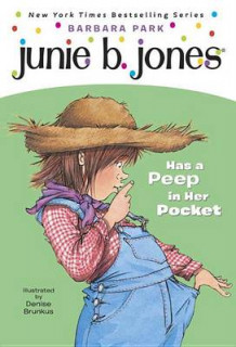 Junie B. Jones #15: Junie B. Jones Has a Peep in Her Pocket av Barbara Park (Innbundet)