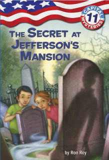 Capital Mysteries #11: The Secret at Jefferson's Mansion av Ron Roy (Innbundet)