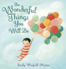 The Wonderful Things You Will Be av Emily Winfield Martin (Innbundet)