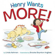 Henry Wants More! av Linda Ashman (Innbundet)