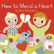 How to Mend a Heart av Sara Gillingham (Innbundet)