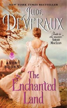 The Enchanted Land av Jude Devereaux (Heftet)