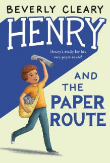 Henry and the Paper Route av Beverly Cleary (Heftet)